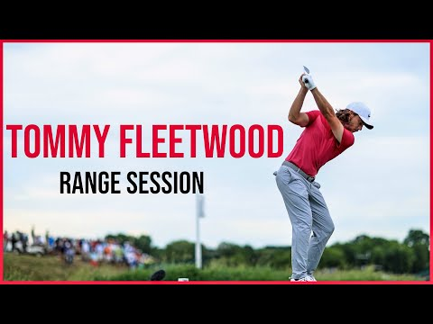 Watch Tommy Fleetwood Range Session | Driving Range Practice | Warm up Swings Wedge to Driver