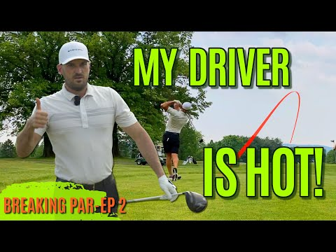 My Driver is HOT!!   Breaking Par Ep 2
