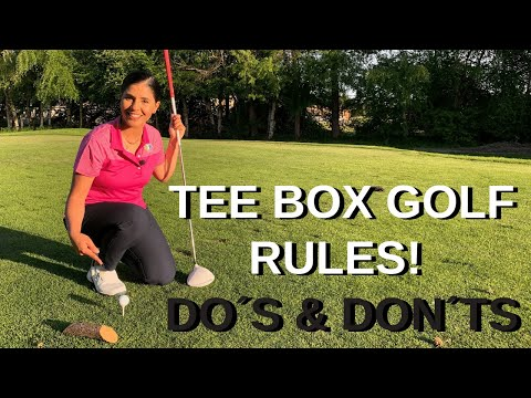 Golf Rules Advice – Tee Box Do´s and Don´ts