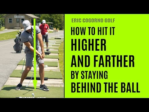 GOLF: How To Hit It Higher And Farther By Staying Behind The Ball