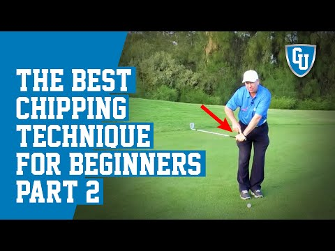 The Best Chipping Technique for Beginners – Part Two