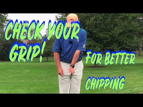 Check your grip for better chipping