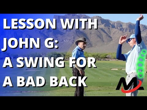 Lesson With John G: An Easy Swing For A Bad Back (Alternative Method Perfect For Senior Golfers!)