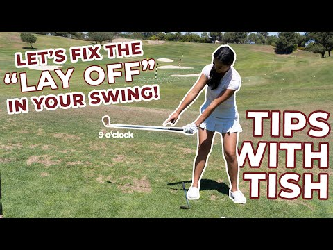 Tips With Tish: Fix The Lay Off In Your Swing