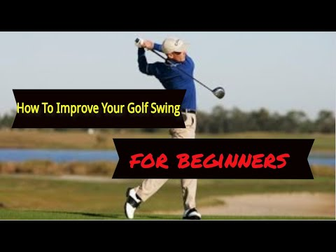 How to improve golf swing for beginners – new to golf- a beginners guide to the golf swing