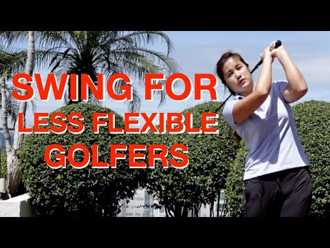 Swing for less flexible golfers – Golf with Michele Low
