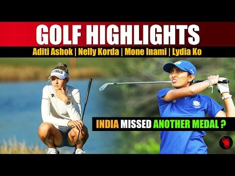 aditi ashok olympics 2021   golf highlights   nelly korda   mone inami   lydia Ko #tokyoolympics2021