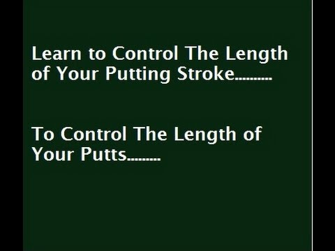 Putting Tips: Control The Length Of Your Putting Stroke