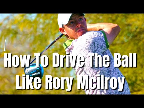 Rory Mcilroy Swing   How to improve your driving