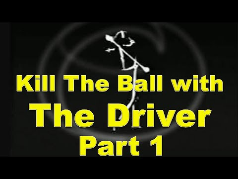 How To Kill The Ball with The Driver Long & Straight – Part 1 | The Mike Austin Method