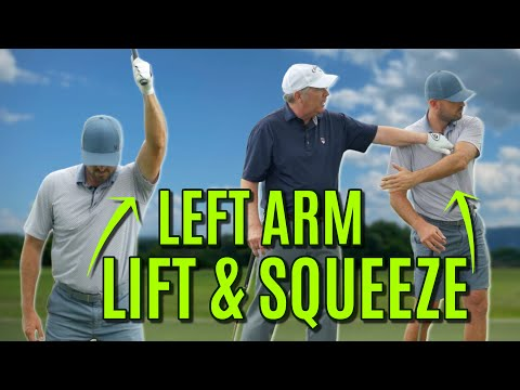 GOLF: Left Arm In The Golf Swing   LIFT AND SQUEEZE!