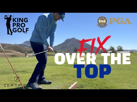 Causes of Over the Top Swing | Golf Instruction | King Pro Golf