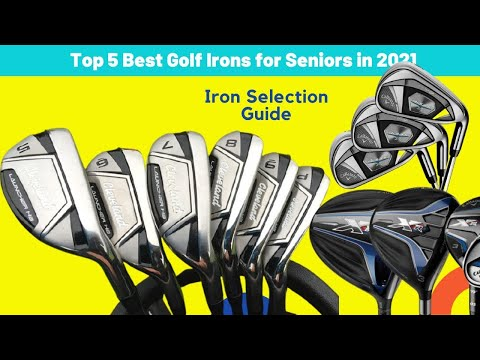 Top 5 Best Golf Irons for Seniors in 2021 | Iron Selection Guide | Golf Topic Reviews