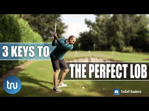 LOB SHOT OVER A BUNKER : 3 STEPS TO THE PERFECT LOB